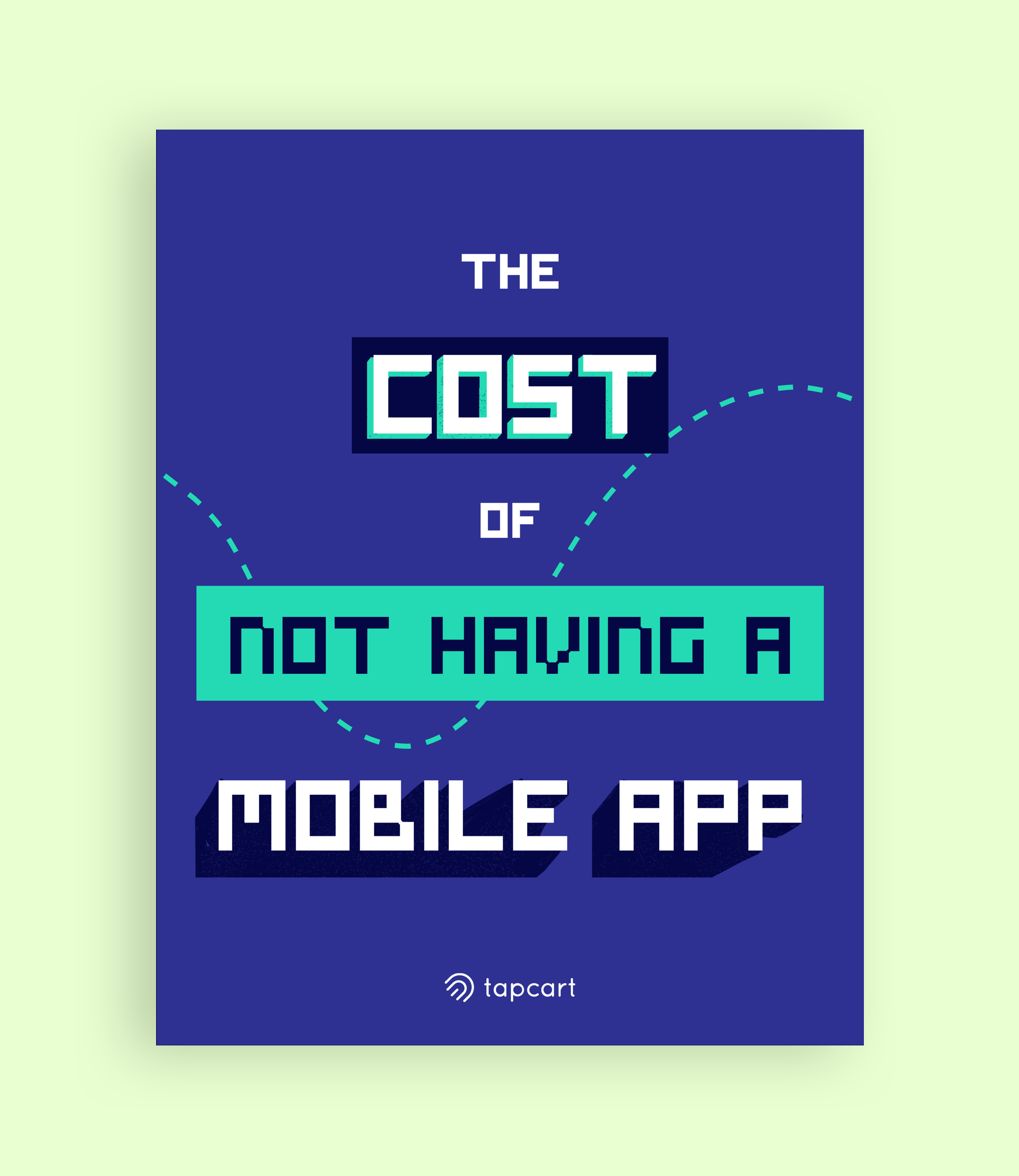 The Cost of Not Having a Mobile App