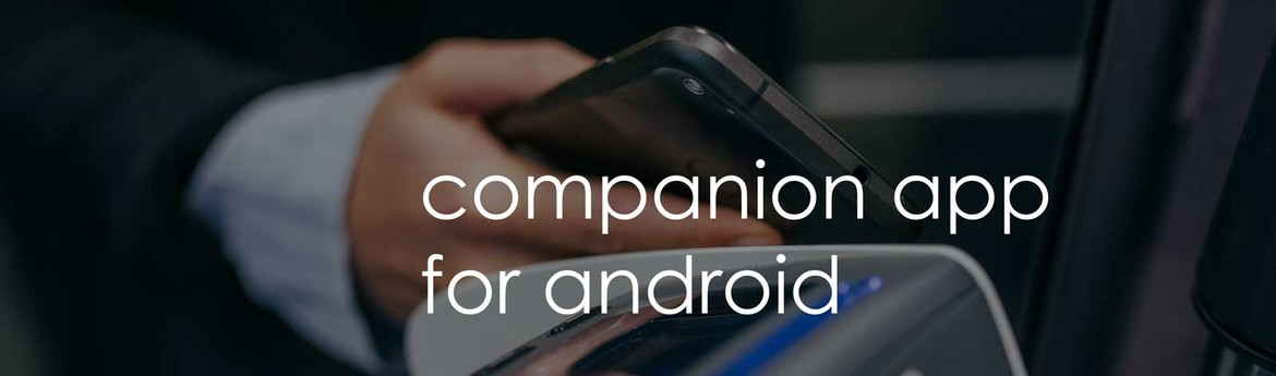 Our companion app for Android