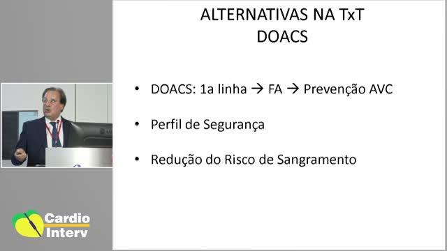 27 - Palestra 08: Como Conduzir a Terapia Antitrombótica em Pacientes com Fibrilação Atrial e ICP?