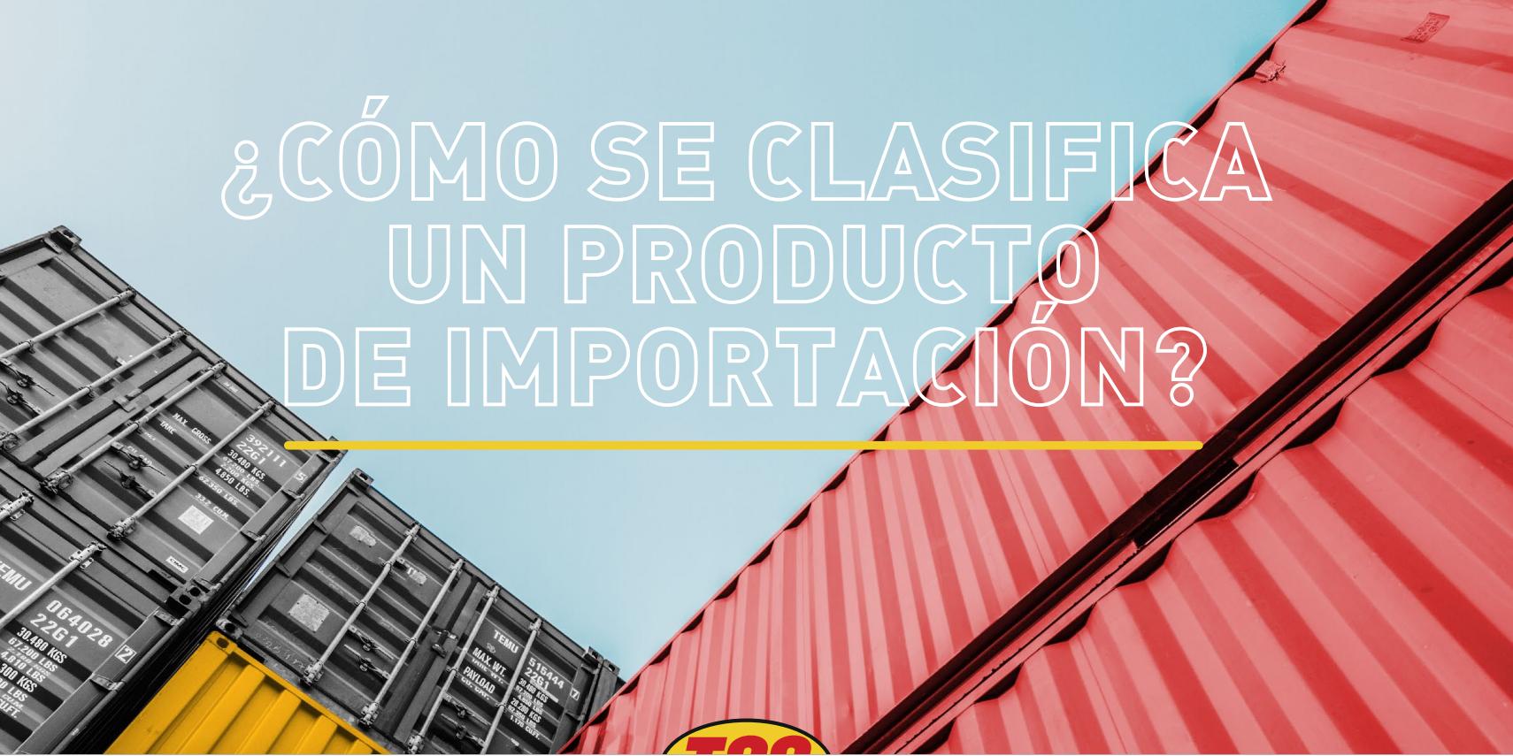 clasificación de producto de importación