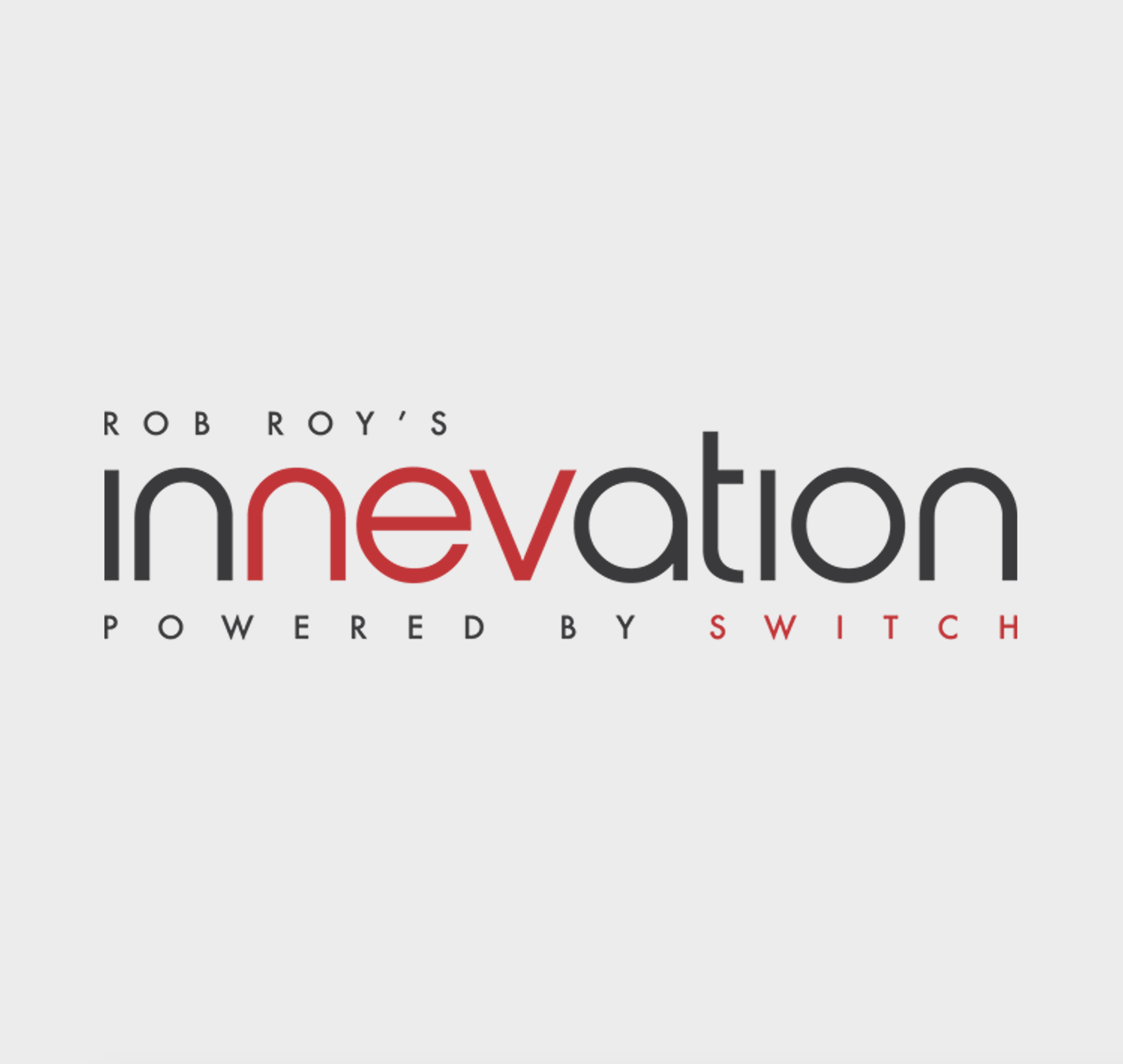 Innevation, Powered by Switch