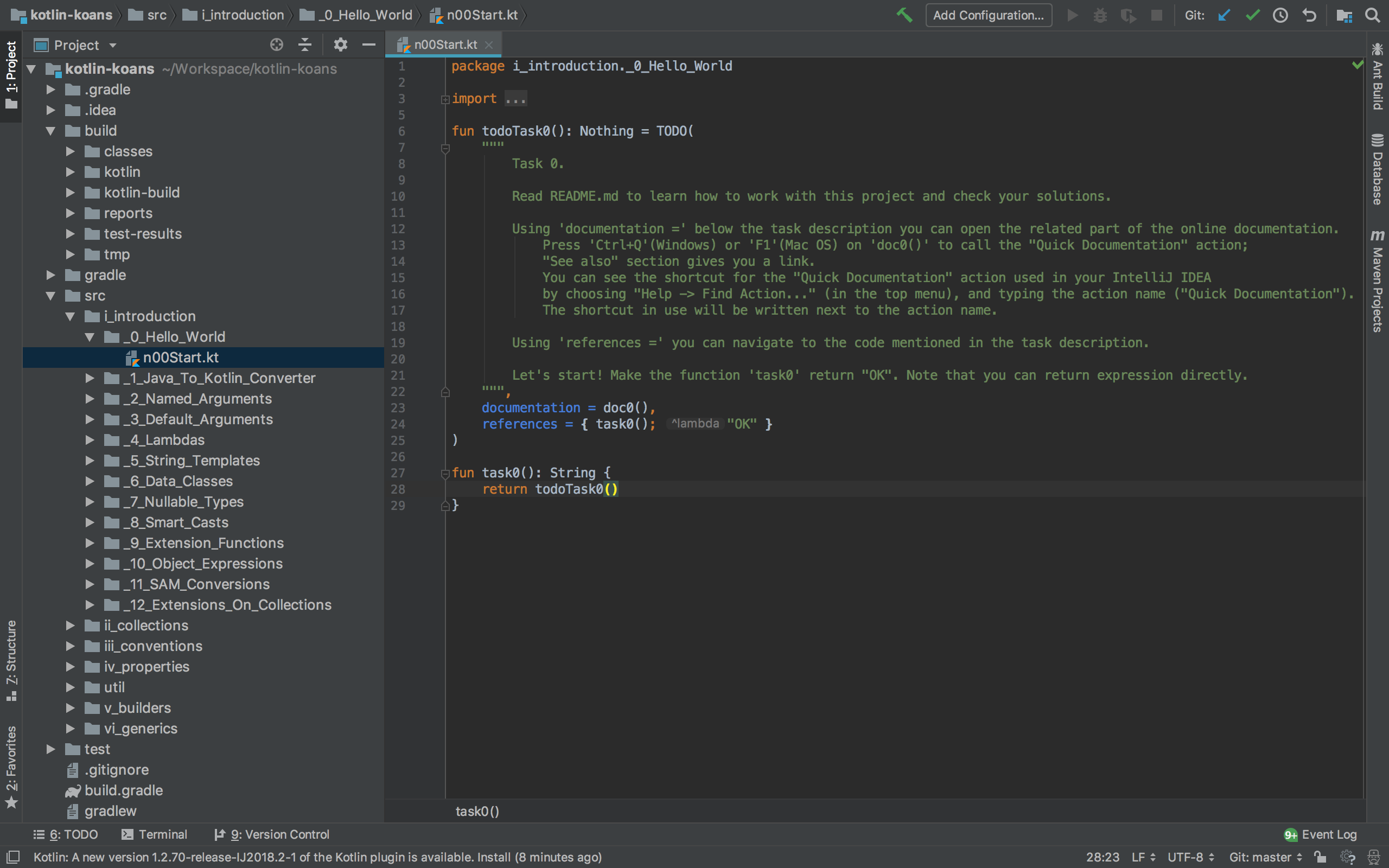 IntelliJ IDEAでKotlin Koans開いた