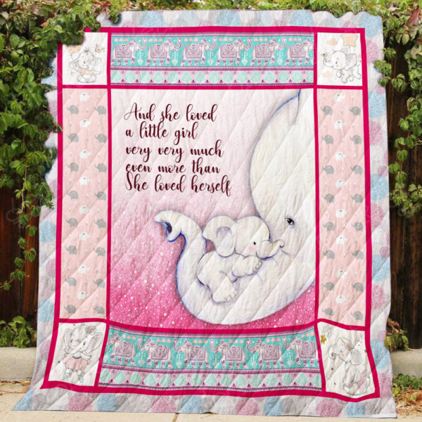 And She Loved A Little Girl Very Very Much Quilt