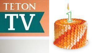 Teton TV 1 year Anniversary!!
