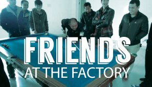 Friends with the Factory