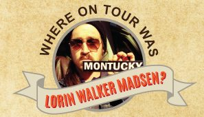 Where on Tour is Lorin Walker Madsen?
