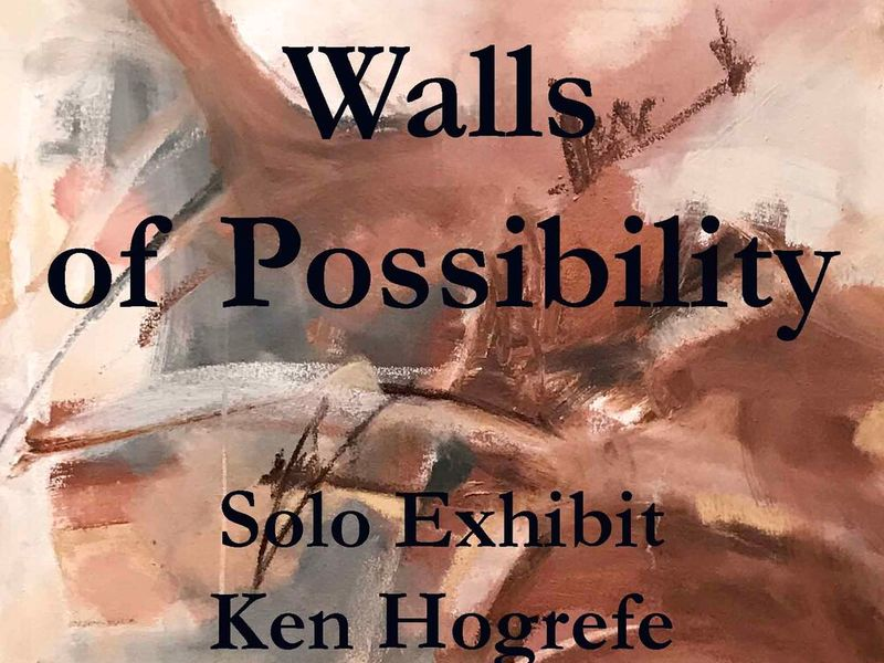 KEN HOGREFE, Walls of Possibility