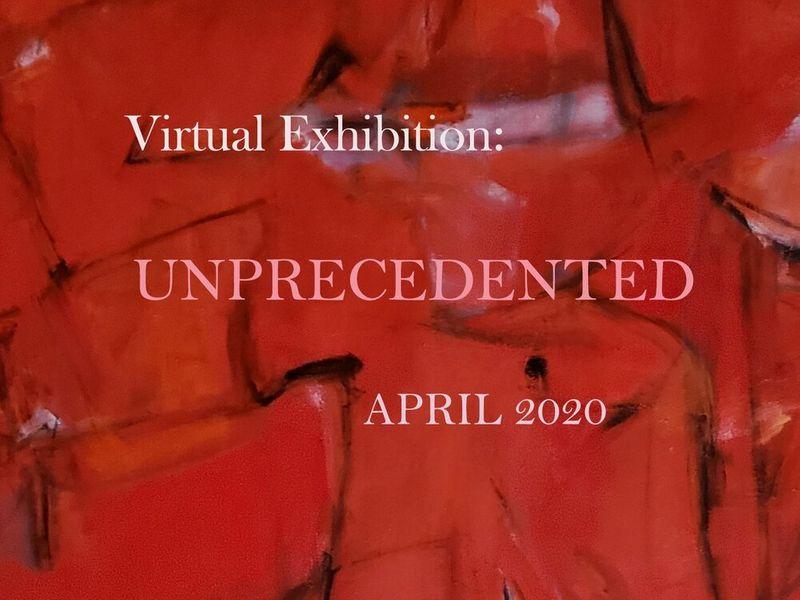 Virtual Exhibition: UNPRECEDENTED