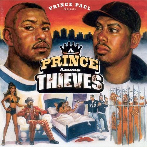 hip hop, top hip hop albums, 90s hip hop, Prince Paul, Prince Among Thieves,