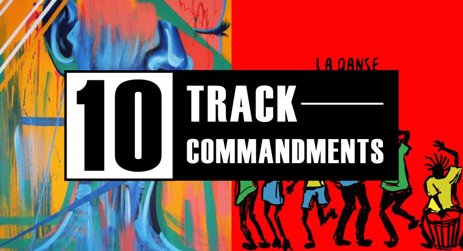 10 TRACK COMMANDMENTS, VOL  6 :: Shit You Shouldn't Sleep On
