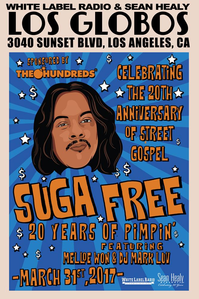 White Label Radio & Sean Healy Present: Suga Free's