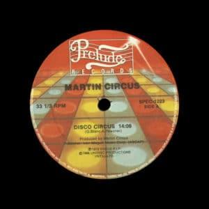 """Martin Circus Disco Circus Prelude Records, Unidisc 12"""" Vinyl"""