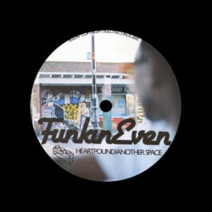 """FunkinEven Heartpound / Another Space Eglo 12"""" Vinyl"""