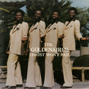 The Goldenaires Christ Won't Fail Gladys Records LP Vinyl