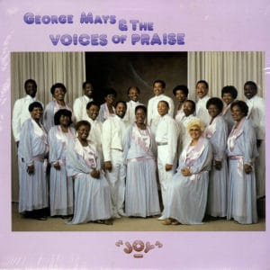 George Mays and The Voices Of Praise Joy VOP Productions LP Vinyl