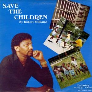 Robert C. Williams Save The Children Black Diamond LP Vinyl