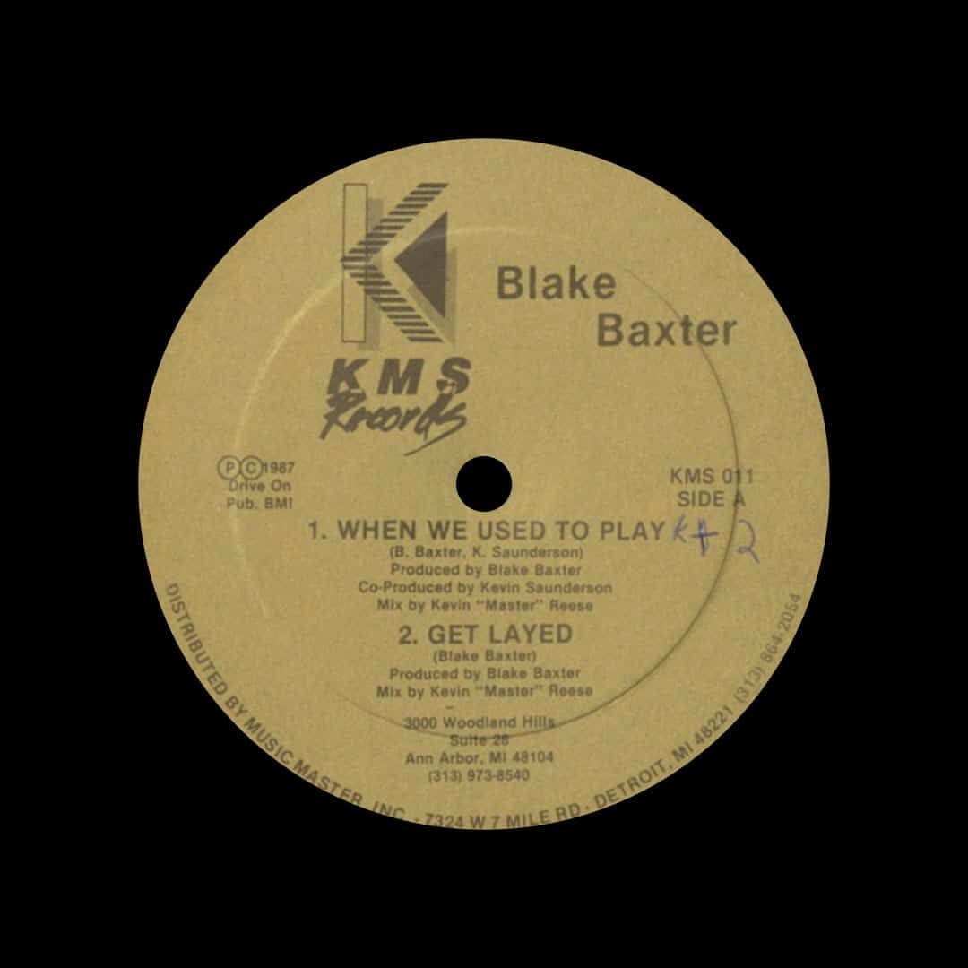 """Blake Baxter When We Used To Play KMS 12"""" Vinyl"""