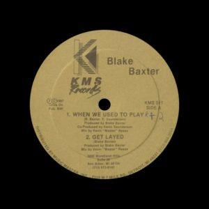 "Blake Baxter When We Used To Play KMS 12"" Vinyl"