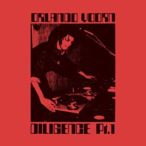 Orlando Voorn Diligence, Pt. 1 Above Board Projects 2xLP Vinyl