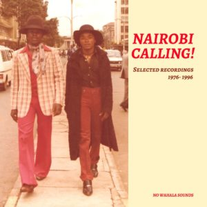 Various Nairobi Calling No Wahala Sounds Compilation, LP Vinyl
