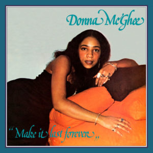 Donna McGhee Make It Last Forever Wewantsounds LP, Reissue Vinyl