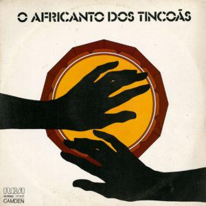 Os Tincoãs O Africanto Dos Tincoãs RCA Camden Original Vinyl