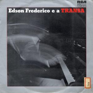 Edson Frederico Edson Frederico E A Transa RCA Camden LP Vinyl