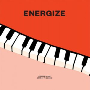 "Energize Piece Of Class / Star Of The Disco Rain & Shine 7"", Reissue Vinyl"