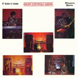 Grupo Controle Digital A Festa É Nossa Soundway LP, Reissue Vinyl