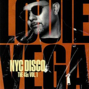 """Louie Vega NYC Disco The 45s, Vol. 1 Nervous Records 2x7"""" Vinyl"""