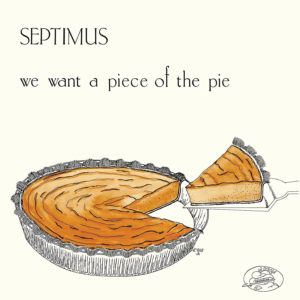Septimus We Want A Piece Of The Pie Cultures Of Soul LP, Reissue Vinyl