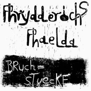 Phrydderichs Phaelda Bruchstücke Notes On A Journey LP, Reissue Vinyl