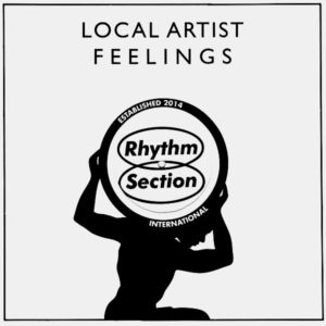 "Local Artist Feelings Rhythm Section International 12"" Vinyl"