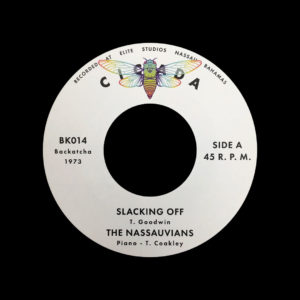 "The Nassauvians, Tommy Goodwin Slacking Off / The Time Is Now Backatcha Records 7"", Reissue Vinyl"