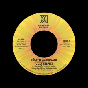 "Dolette McDonald (Xtra) Special Backatcha Records 7"", Reissue Vinyl"