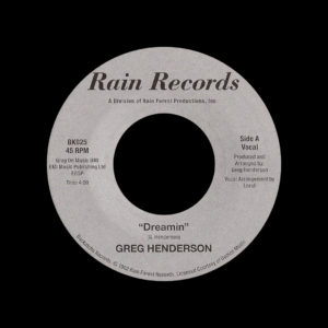 "Greg Henderson Dreamin Backatcha Records 7"", Reissue Vinyl"