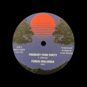 "Fungai Malianga Finsbury Park Party / Things We Say Today Backatcha Records 7"", Reissue Vinyl"