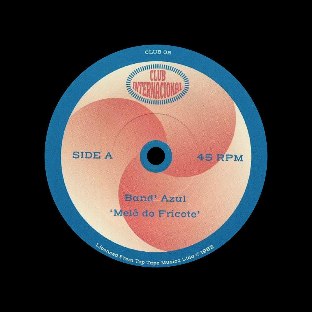 """Band Azul, Octavio Burnier Melo Do Fricote / Que Nem Sol Club International 7"""", Reissue Vinyl"""