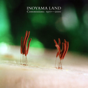 Inoyama Land Commissions: 1977-2000 Empire Of Signs 2xLP, Compilation Vinyl
