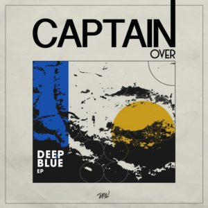 "Captain Over Deep Blue EP Darker Than Wax 12"" Vinyl"