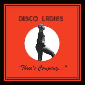 Disco Ladies Three's Company Everland LP, Reissue Vinyl