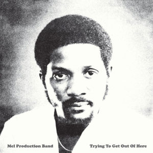 Mel Production Band Trying To Get Out Of Here Everland LP, Reissue Vinyl