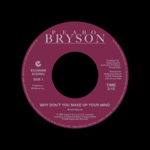 "Peabo Bryson Why Don't You Make Up Your Mind / Paradise Expansion 7"", Reissue Vinyl"