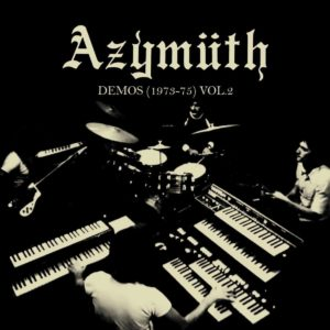 Azymuth Demos: 1973-75, Vol. 2 Far Out Recordings LP Vinyl