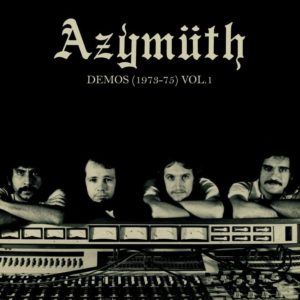 Azymuth Demos: 1973-75, Vol. 1 Far Out Recordings LP Vinyl