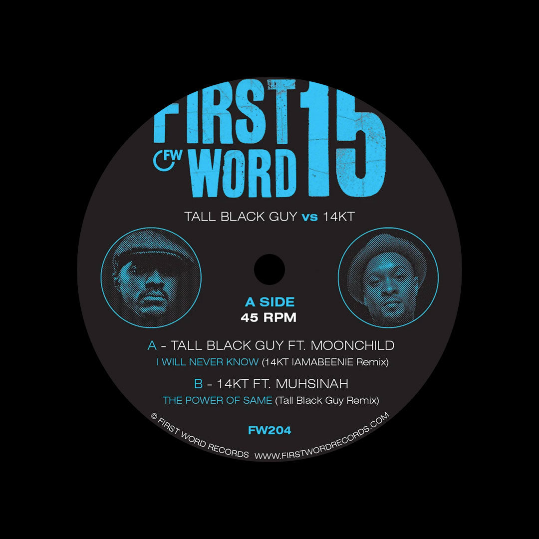"14KT, Tall Black Guy I Will Never Know / The Power Of Same (Remixes) First World Records 7"" Vinyl"