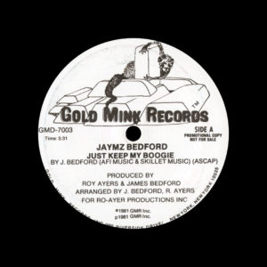 """Jaymz Bedford Just Keep My Boogie / Happy Music Gold Mink Records 12"""", Promo Vinyl"""