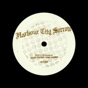 "Marco Bernardi Never Ending Similarities Harbour City Sorrow 12"", Repress Vinyl"