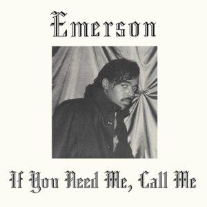 Emerson If You Need Me, Call Me Kalita Records LP, RSD2019 Vinyl