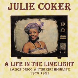 Julie Coker A Life In The Limelight Kalita Records Compilation, LP Vinyl